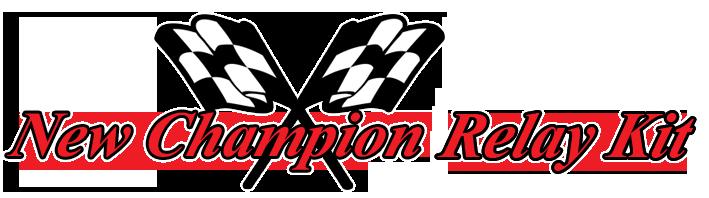 New Champion Relay Kit